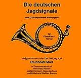 Die deutschen Jagdsignale für Fürst-Pless-Hörner: AUDIO-CD