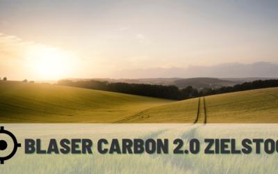 Der Blaser Carbon 2.0 Zielstock im Test – Kaufberatung
